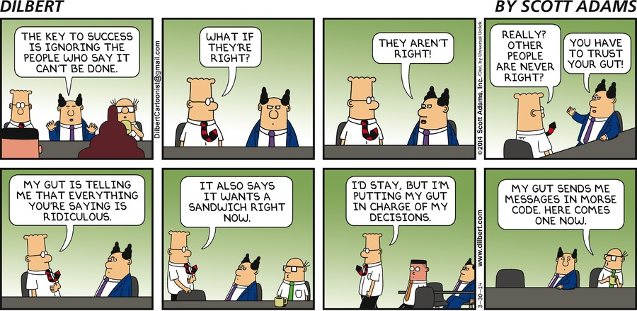 A dilbert strip about gut feeling at work