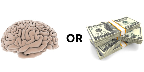 A brain or some money ?