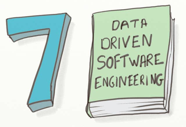 Drawing with a big '7' and a book entitled 'Data driven software engineering'