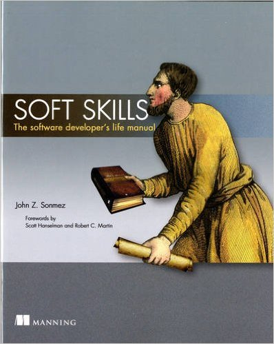 The cover of 'Soft Skills, the software developer's life manual'