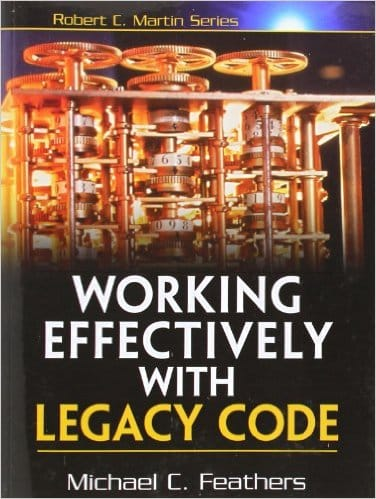 Cover of Working Effectively with Legacy Code