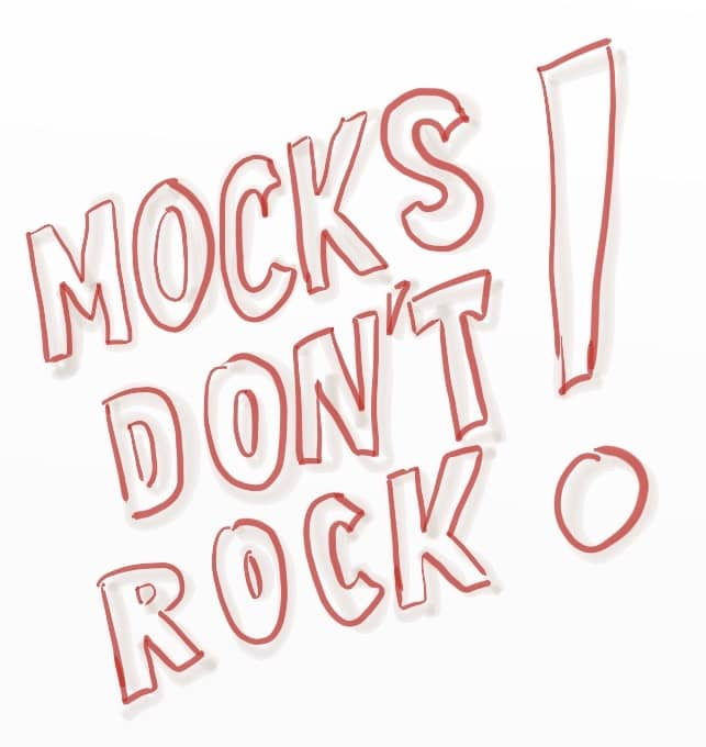 "A tag ""Mocks don't rock !"""
