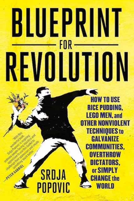 Cover of the book Blueprint for Revolution. Laughitism is a non violent technique that we can use against Legacy Code to get sponsorship for large scale refactorings