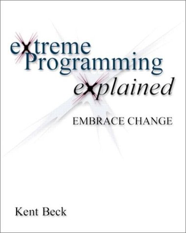 Cover of the first edition of Kent Beck's eXtreme Programming explained book. This is the book that got me to abandon Big Design Up Front