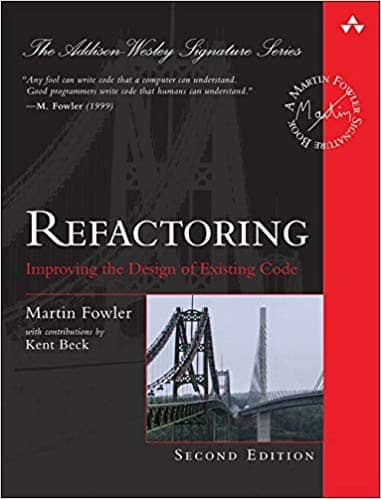 Cover of Martin Fowler's 2nd edition of the Refactoring book. A great reference to learn refactoring in baby steps, which is mandatory for evolutionary architecture and emergent design