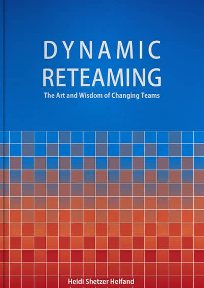 Cover of the Dynamic Reteaming book by Heidi Shetzer Helfand. Use Event Storming, DDD and Dynamic Re-teaming workshops to let people chose between feature teams vs component teams