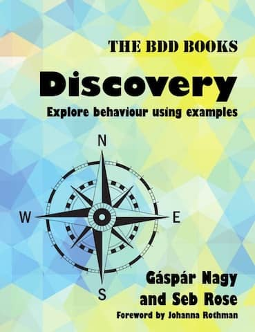 Cover of the BDD Discovery book which goes over example mapping in a lot of details