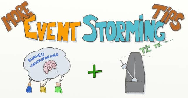 Drawing of shared-understanding and a metronome with the writing 'More Event Storming Tips' above