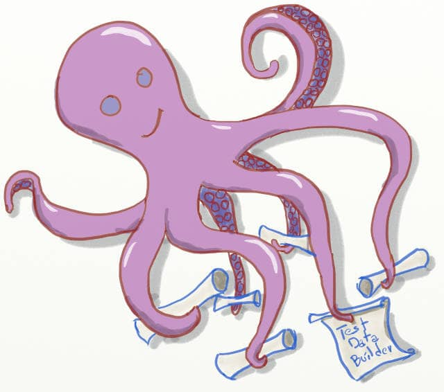 "Drawing of a squid holding papers written ""Test data builders"". Combining the Mikado Method with the Test Data Builder Pattern makes large cross-concern testing improvement possible."