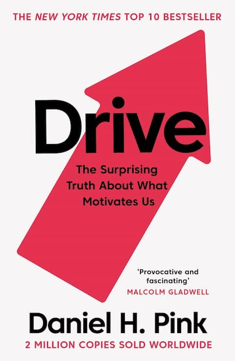 "Cover of Daniel H. Pink's book ""Drive, the surprising truth about what motivates us"". Starting every work day by studying and growing your master on a topic you care about is building up intrinsic motivation."