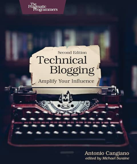"""Cover of the book """"Technical Blogging, amplify your audience, second edition"""" It's always a good idea to get some help when starting blogging. As communication shifted to written with the pandemic, it opened an opportunity for to find more volunteer teams to work with us!"""